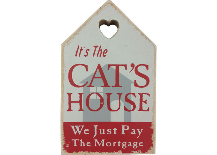 "Wooden Wall Plaque Red ""It's The Cat's House We Just Pay The Mortgage"" - 1"